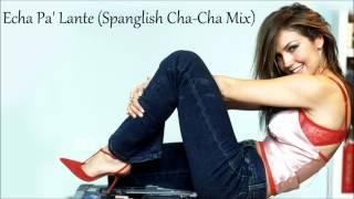 Thalía - Echa Pa' Lante (Spanglish Cha-Cha Mix)