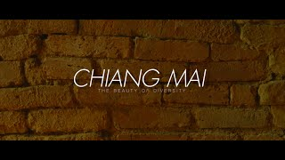 Chiang Mai | The Beauty of Diversity