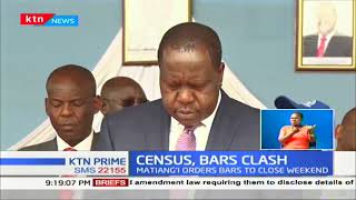CS Fred Matiang'i orders bars to close on the census weekend