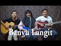 Didi Kempot Banyu Langit Cover by Ferachocolatos ft Gilang Bala
