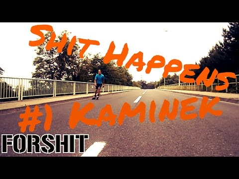 #1 Shit happens / Kamínek