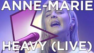 Anne Marie   Heavy (Live)   KISS Presents