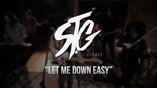 St George - Let Me Down Easy - Gaslight Sessions