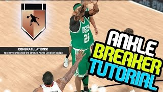 NBA 2k17 MyCAREER - How to Get Ankle Breaker Badge Easy Without Assist!