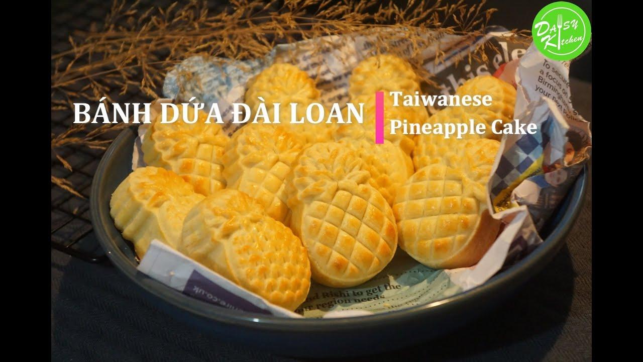 Cách làm Bánh Dứa Đài Loan vỏ giòn, sắc nét, chua chua ngọt ngọt – Taiwanese Pineapple Cake Recipe