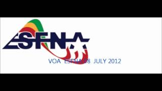 VOA  ESFNA 08  JULY 2012