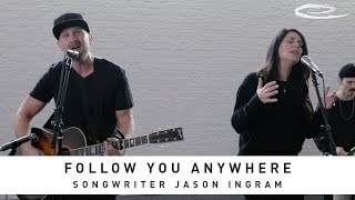 JASON INGRAM - Follow You Anywhere: Song Session