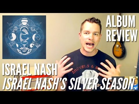 'Israel Nash's Silver Season' Brings Sweeping Cosmic Country — Album Review