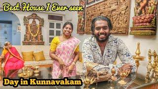நான் பார்த்து வியந்த வீடு 😍 , Day in Kunnavakam , ft @J Entertainment , House tour