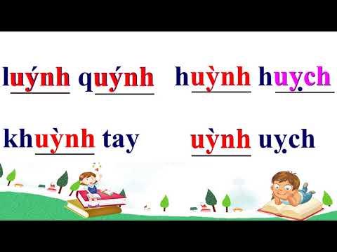 Học vần 1 - Tuần 24 - Bài uynh - uych