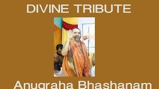 Anugraha Bhashanam by Pujyasri Vijayendra Saraswathi Swamigal - Guru Samarpana Thiruppugazh Isai Viz