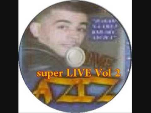 cheb Aziz Benisafi  super LIVE Li Aaliya Derteh