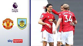 Greenwood & Cavani! United seit 12 Spielen unbesiegt | ManUnited - FC Burnley 3:1 | Premier League