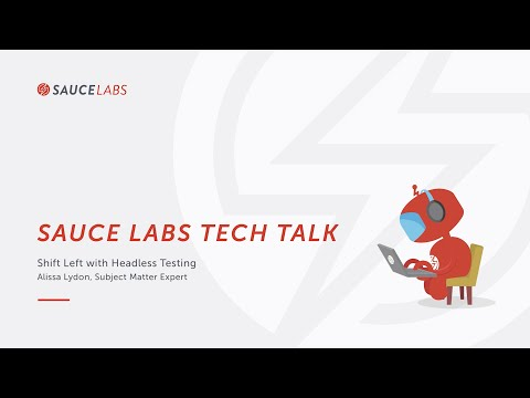 Tech Talk: Shift Left With Headless Testing  Related YouTube Video