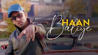 Haan Baliye | Jasz Sidhu | Jaskurn Gosal | Full Video | Latest Punjabi Songs 2019