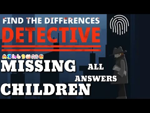 Find The Differences Detective MISSING CHILDREN Level 1-10