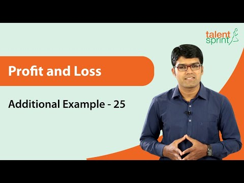 Profit and Loss | Additional Example - 25 | Quantitative Aptitude | TalentSprint Aptitude Prep