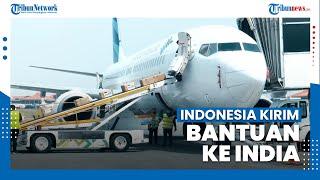 Bantu Situasi Kritis, Indonesia Kirimkan Hibah 200 Oxygen Concentrator ke India