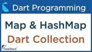 #11.4 Dart Collections: Map and HashMap- Dart Tutorial for Flutter