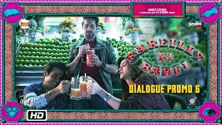 Bareilly Ki Barfi | Dialogue Promo 5 | Kya Aap Virgin Hain?