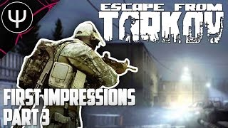 Escape From Tarkov — First Impressions — Part 3 — PvP Shotgun Massacre!