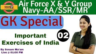 Air Force X & Y Group | Navy-AA/SSR/MR | GK Special |Important Exercises| By Sonam Ma'am | 02