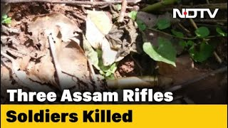 3 Assam Rifles Jawans Killed, 5 Injured In Ambush By Militants In Manipur  IMAGES, GIF, ANIMATED GIF, WALLPAPER, STICKER FOR WHATSAPP & FACEBOOK
