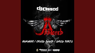 Addicted (feat. Mohombi, Craig David, Greg Parys) (Radio Vocal Mix)