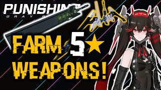 BEST WAY TO FARM 5 STAR WEAPONS! | Punishing Gray Raven
