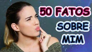 #VEDA 30 - TAG: 50 Fatos Sobre Mim