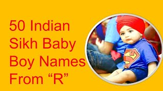 """Indian Sikh Baby Boy Names Starting With """"R"""""""