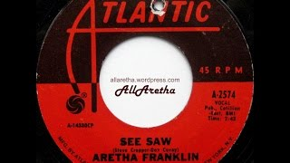 Aretha Franklin - See Saw / My Song - 7″ - 1968