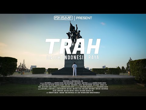 TRAH - Untuk Indonesia Raya (Various Artists)