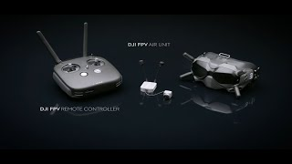 DJI - Introducing the DJI Digital FPV System