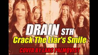 "DRAIN STH ""Crack The Liar's Smile"" Cover by:Lars Palmqvist"