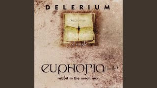 Euphoria (Firefly) (Rabbit In The Moon's Divine Gothic Disco Mix)