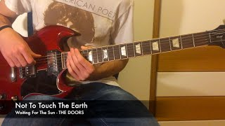 Not To Touch The Earth - Guitar Tutorial