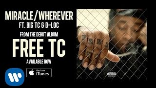 Ty Dolla $ign -  Miracle / Wherever ft. Big TC  D-Loc [Audio]