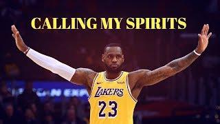 LeBron James - Calling My Spirits