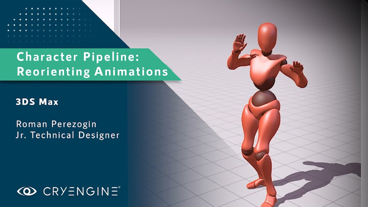 CRYENGINE Tutorial - Character Pipeline: Reorienting Animations (3DS Max)