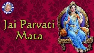 Jai Parvati Mata - Parvati Aarti with Lyrics - Sanjeevani