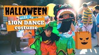 Trick or Treat   Lion Dance = Halloween // 舞狮 // Múa Lân // 舞狮表演 // barongsai  // Ep 61