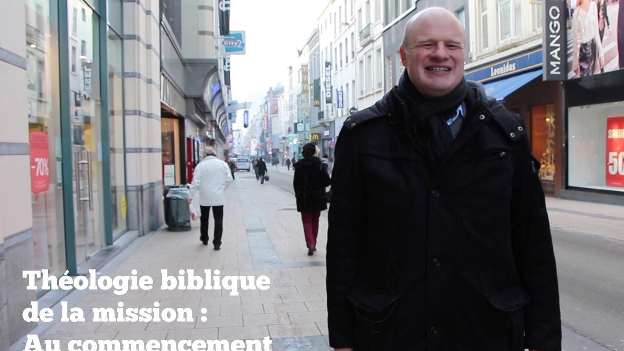 Théologie biblique de la mission : Au commencement (Gn)