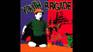 Youth Brigade - I Hate My Life