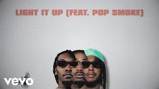 Migos, Pop Smoke - Light It Up (Lyric Video)
