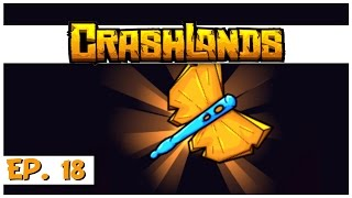 Crashlands - Ep. 18 - Legendary Butterfly! - Let's Play Crashlands Gameplay