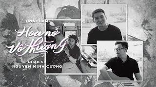 Hoa Nở Vô Thường - Hoài Lâm   St : Nguyễn Minh Cường   MUSIC DIARY 4 #2