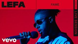 Lefa - Fame (Live) | ROUNDS | Vevo