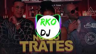 Pitbull feat Daddy Yankee   Natti Natasha -  No lo trates (RKO Y APRETAITA REMIX )
