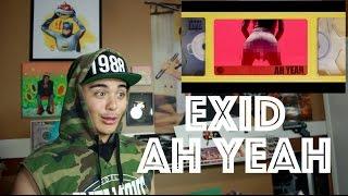 EXID - Ah Yeah MV Reaction